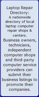 North Dakota laptop repair, North Dakota laptop computer repair, North Dakota computer repair, service laptop computer North Dakota, North Dakota laptop repair directory, laptop computer directory North Dakota